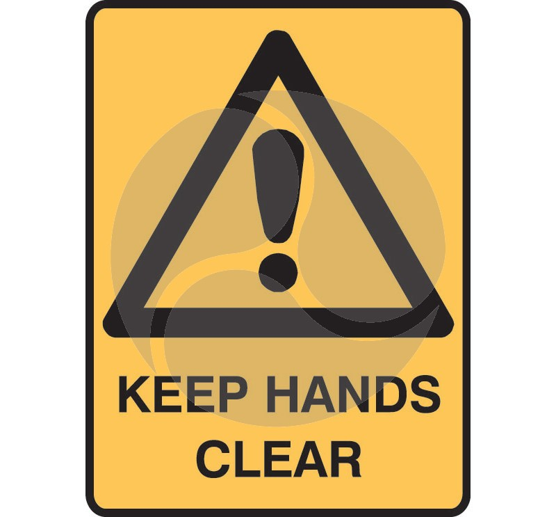Warning Safety Sign - Keep Hands Clear