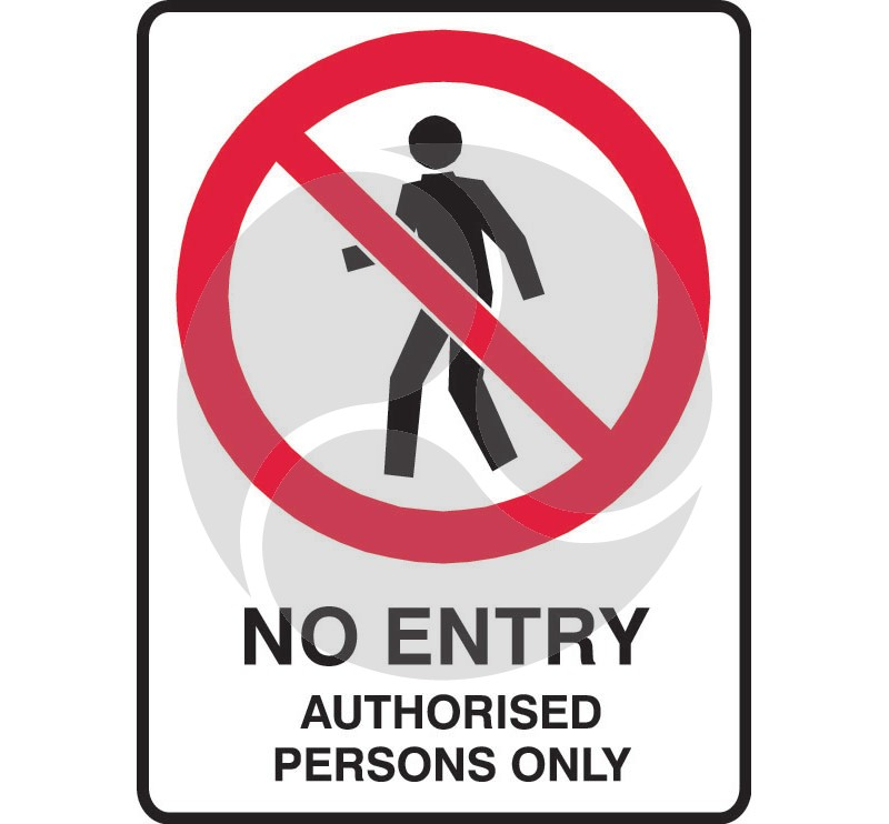 Super Safety Sticker - No Entry Authorised