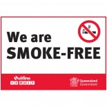 Prohibition Safety Sign - (QLD) We Are Smoke Free