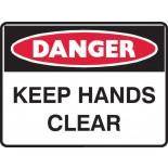 Danger Safety Sign - Keep Hands Clear