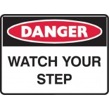 Super Safety Danger Safety Sign - Watch Your Step