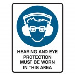 Mandatory Safety Sign - Hearing & Eye Protection Must Be Worn