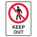 Prohibition Safety Sign - Keep Out