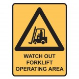 Warning Safety Sign - Watch Out Fork Lift