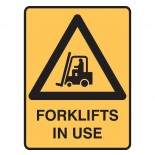 Warning Safety Sign - Fork Lifts In Use
