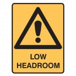Super Safety Sticker - Low Headroom