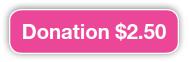 Donation $2.50