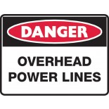 Danger Safety Sign - Overhead Powerlines