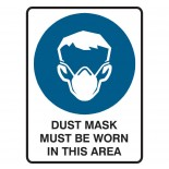 Mandatory Safety Sign - Dust Mask Must Be Worn