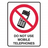 Prohibition Safety Sign - Do Not Use Mobile