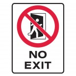 Prohibition Safety Sign - No Exit