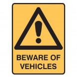 Warning Safety Sign - Beware of Vehicles