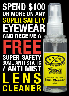 Spend $100 on any Super Safety Eyewear and Receive a FREE Super Safety 60ml Anti Fog/Anti Mist Lens Cleaner